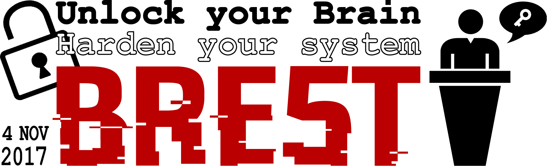 #savethedate Conférence Unlock Your Brain, Harden Your System @ A définir