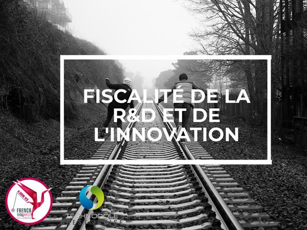 Fiscalité de la R&D et de l'innovation : mode d'emploi @ La Cantine numérique Brest | Brest | Bretagne | France