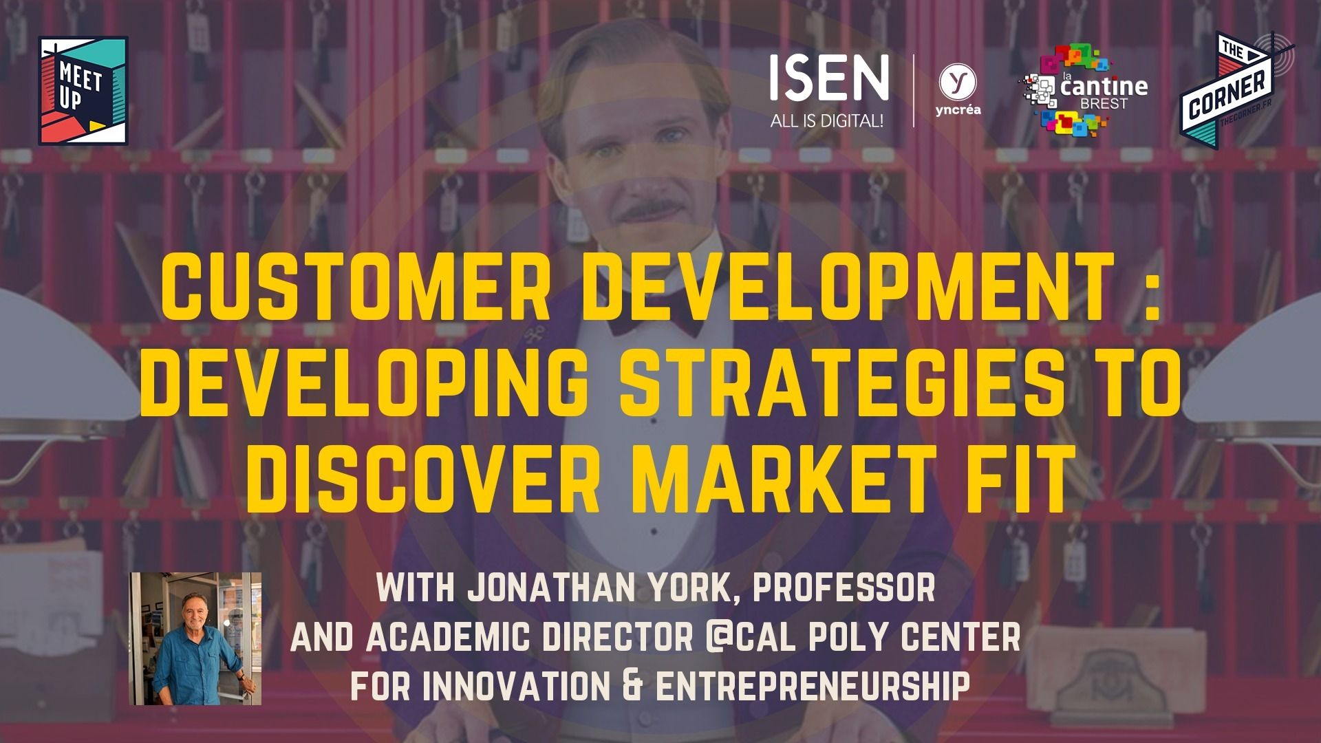 """Developing strategies to discover market fit"" with Jonathan York @Cal Poly @ The Corner 