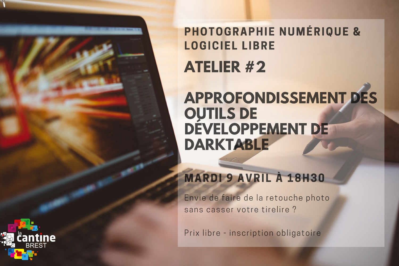 Atelier photo numérique & logiciel libre #2 @ La Cantine numérique Brest
