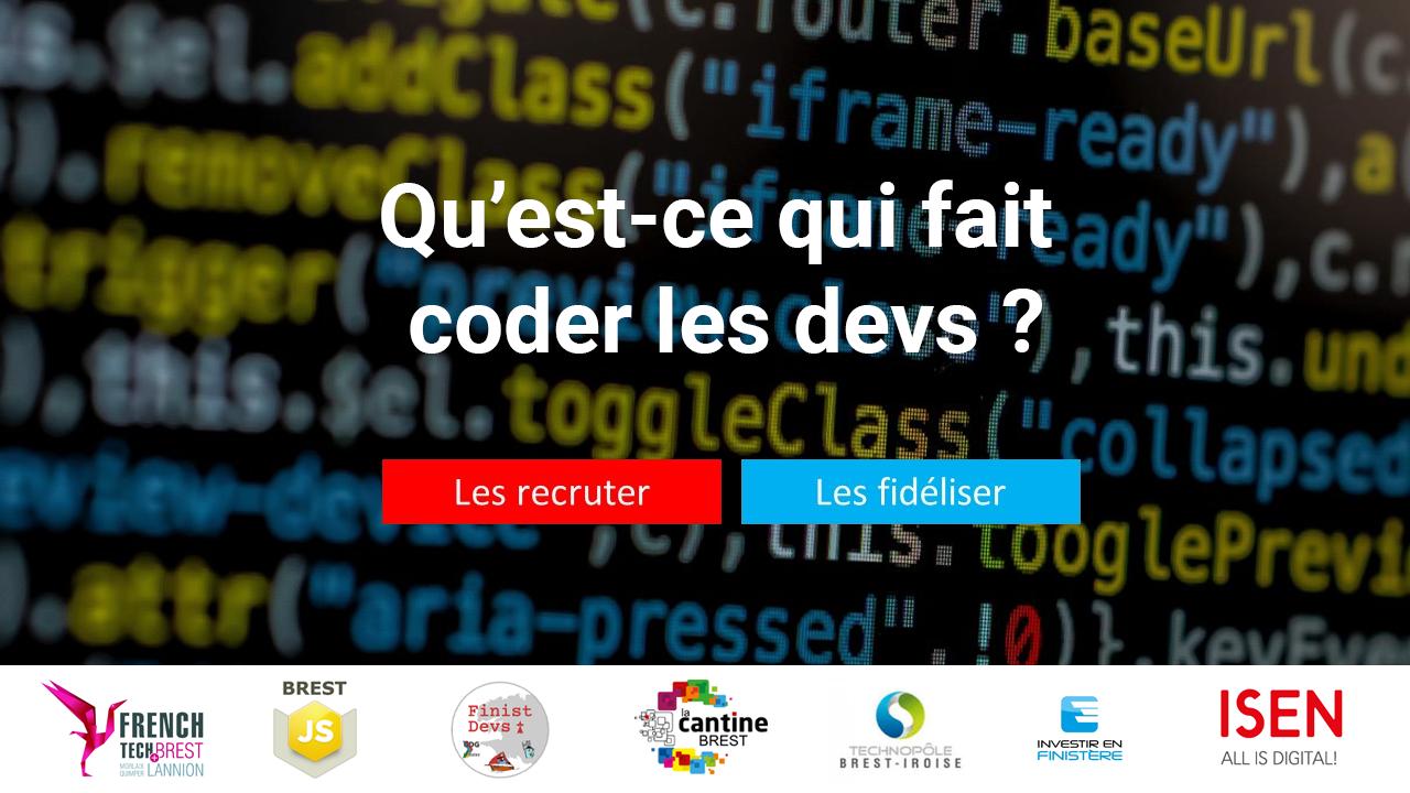 Meetup : Qu'est ce qui fait coder les devs ? @ ISEN Brest
